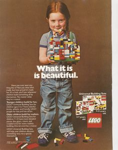 1981 advertisement for Lego that represents a gender bias (or lack there of) that is sadly absent in today's 'boys' vs 'girls' advertising and marketing of toys.  One my favourite all time print advertisements.