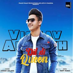 Dil Di Queen by Vishav Aulakh  Mp3 Punjabi Song Download and Listen Mp3 Song, Music Lyrics, Free Mp3 Download Websites, Queen Frame, All Songs, Bollywood Songs, Latest Music, Singer, Lyrics
