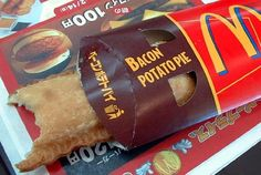 McDonald's Bacon Potato Pie.....only in Japan