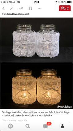 Vintage wedding decoration- lace candleholder but I would do mason jars Diy Wedding Decorations, Wedding Centerpieces, Wedding Table, Rustic Wedding, Our Wedding, Dream Wedding, Wedding Images, Wedding Blog, Mason Jars