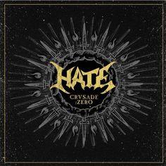 THRASHDEATHGERA: Hate - Crusade:Zero (2015) | Death Metal