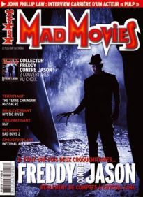 Mad Movies n°157, octobre 2003. LES FILMS : Freddy contre Jason. The Texas Chainsaw Massacre. May. Bad Boys 2. Infernal Affairs. Mystic River. Dossier Freddy contre Jason.   Hommage Charles Bronson. Carrière John Phillip Law