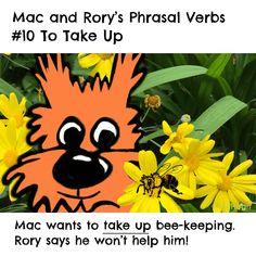 Mac and Rory's phrasal verbs #10: to take up. English Grammar For Kids, Grammar Rules, Homeschool, Mac, Homeschooling, Poppy