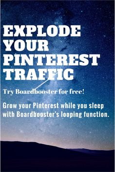 Grow your Pinterest traffic while you sleep. With Boardbooster you can put your Pinterest in autopilot. It will do the hard work for you to reach more people, increase your followers and help to monetize your Pinterest account.