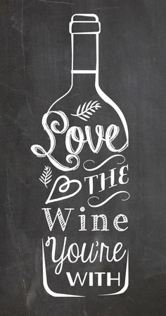 ... style kitchen art poster typography love the wine you're with
