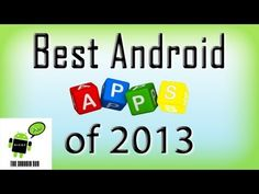 Must Have Android Apps of 2013
