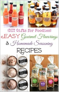 Really special holiday gift ideas! ~ These Easy DIY Gourmet Flavorings and Homemade Seasoning Recipes are so pretty, so easy, and so delicious! ~ from www.TwoHealthyKitchens.com |