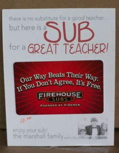 end of year teacher gift but use Subway gift card.