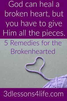 He heals the brokenhearted and binds up their wounds  | #ThoughtProvokingThursday