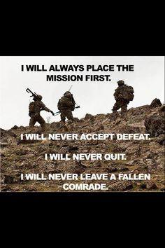 I will never leave a fallen comrade.