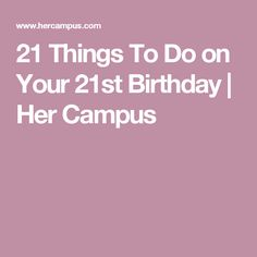 21st Birthday Quotes Sayings and Expressions saving this for