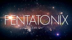 PENTATONIX - LEAN ON (LYRICS)