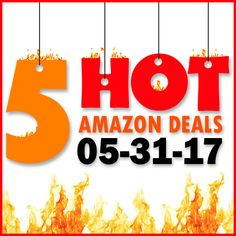 ►► 5 HOT AMAZON DEALS – 5/31/17 ►► #Amazon, #Bargain, #Clearance, #Closeout, #DailyDeal, #Dealoftheday, #Deals, #Discounts, #Frugal, #FrugalFind, #HotBuys, #LowestPrice, #Sale ►► Freebie Depot