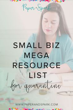 Small Biz Mega Resource List for Quarantine - Paper + Spark Business Grants, Business Planning, Business Tips, Online Business, Business Coaching, Business Management, Business Ideas For Students, Starting An Etsy Business, Working Mom Tips
