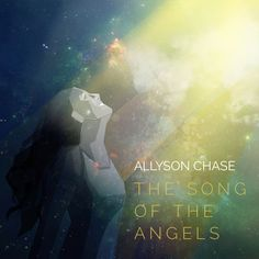 iTunes single cover image - The Song of the Angels by Allyson Chase Try It Free, Apple Music, Itunes, Angels, Stock Photos, Album, Songs, Movie Posters, Fictional Characters