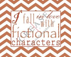 I Fall in Love with Fictional Characters 8x10 art by CreaseStudio, $7.00