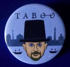 Taboo. James Delaney with Hat. Custom 38mm Pin Badge. #taboo #jamesdelaney #tomhardy
