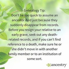 Just because you can't find them, don't assume they passed away.  #genealogy #familyhistory #familytree #ancestry #ancestors #heritage #roots #tips