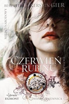 for Ruby Red by Kerstin Gier Poland Best Book Covers, Cool Books, Film Music Books, Life Is Short, Ruby Red, Book Worms, Best Sellers, Book Art, Books To Read
