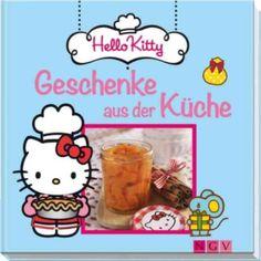 Hello Kitty - Geschenke aus der Küche