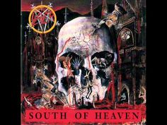 Slayer - South Of Heaven (CD) (Full Album)