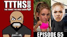 The Tommy Toe Hold Show: Episode 65 - MIESHA TATE'S COACHING TUF!?!?!? #TTTHS #McDojo www.Facebook.com/McDojoLife