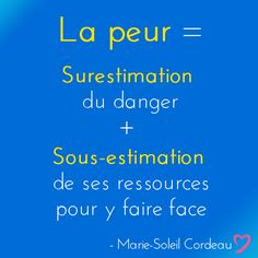 La peur... Coaching, Attitude, Zen, Humour, Self Confidence, Citation Vie, Positive Psychology, Thinking About You, Natural Medicine