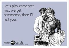 Let's play carpenter