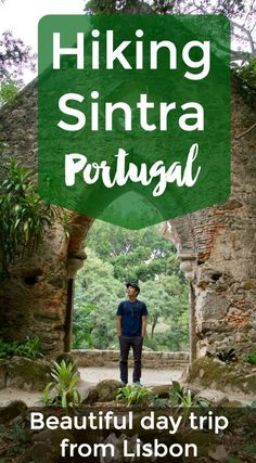 Self-guided hike in Sintra, Portugal - perfect day trip from Lisbon and one of the best walks in Portugal! | Intentional Travelers #Sintra #Lisbon #Portugal #Europe #europetrip
