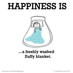 Happiness is..freshly washed fluffy blanket.
