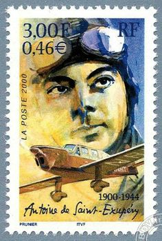 Antoine de Saint-Exupery on French stamp from 2004 Aeropostale, St Exupery, Postage Stamp Art, Going Postal, The Little Prince, Mail Art, Stamp Collecting, Poster, Oeuvre D'art