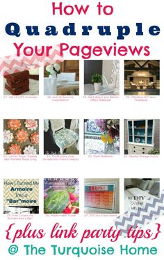 How to Quadruple Your Blog Pageviews + Link Party Tips