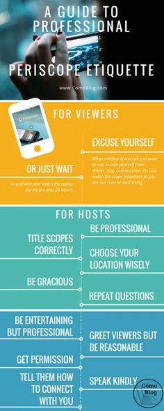 A Guide to Professional Periscope Etiquette #six40marketing   For more digital marketing & social media tips follow @six40marketing   periscope.tv/six40marketing   six40marketing.com
