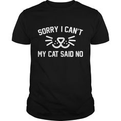 Get yours cool My Cat Said No 2 Coolest T Shirt Shirts & Hoodies.  #gift, #idea, #photo, #image, #hoodie, #shirt, #christmas
