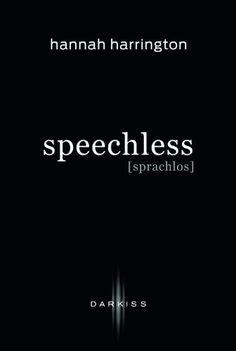 Speechless - Sprachlos von Hannah Harrington, http://www.amazon.de/dp/B00FPLZF9K/ref=cm_sw_r_pi_dp_JiYcvb1AHBAKB