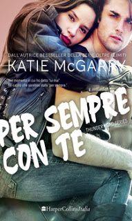 Katie McGarry sta per tornare! Pronti per il nuovo romanzo della serie Thunder Road? Per sempre con te di KATIE MCGARRY http://libricheamore.blogspot.it/2016/10/per-sempre-con-te-di-katie-mcgarry.html