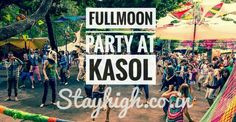 Fullmoon party at Kasol(Himachal Pradesh, India) this New Year eve ;-) stayhigh.co.in Kasol Himachal Pradesh, Stay High, New Years Eve, India, Party, Travel, Goa India, Viajes, Parties