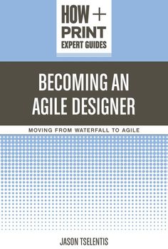 Become an Agile Designer: Move from Waterfall to Agile | My Design Shop