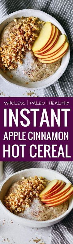 Instant apple cinnamon hot cereal oatmeal paleo 1/4 cup almond flour 3 tablespoons golden milled flax meal 1 tablespoon white chia seeds 1/2 teaspoon ground cinnamon 1/8 teaspoon salt 1 cup full fat coconut milk 1/2 teaspoon vanilla extract whole30 date syrup or stevia, maple syrup, or honey to taste optional toppings 3 tablespoons dried apple bits fresh apple slices full fat coconut milk