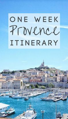 7 days in Provence itinerary: how to spend one week in Provence, Southern France!