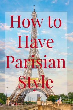 How to have Parisian Style even if you're not tall and slim - the basics that you need in your wardrobe