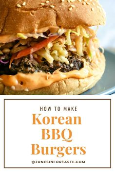 This incredible easy Korean BBQ Burger is packed full of flavor with a grilled burger topped with Korean style coleslaw for an easy Asian inspired dinner. Asian Burger Recipe, Korean Burger, Korean Bbq, Korean Style, Bbq Burger, Beef Burgers, Gourmet Burgers, Veggie Burgers, Asian Recipes
