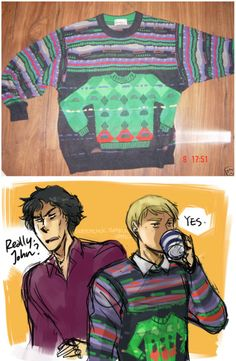 John has acquired a new sweater...sweaterception!!!