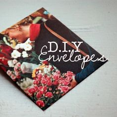 Love pretty envelopes? Make your own out of vintage photos or scrapbook paper!