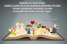 Elämän kirja. Keep Going, Friendship, Facts, Think, Words, Quotes, Life, Biblia, Qoutes