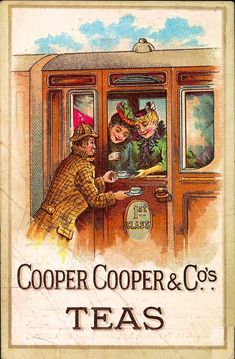 Cooper & Cooper Teas ☮ Coffee or Tea? Vintage art and quotes ☮ Vintage Advertising Signs, Old Advertisements, Advertising Poster, Jessie Willcox Smith, Tea Quotes, Cuppa Tea, Tea Art, Vintage Postcards, Vintage Ephemera