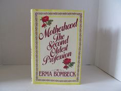 Erma Bombeck - Motherhood The Second Oldest Profession by CellarDeals on Etsy