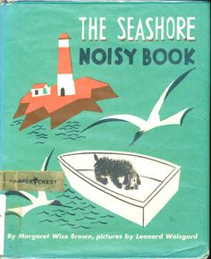 Leonard Weisgard - The Seashore Noisy Book