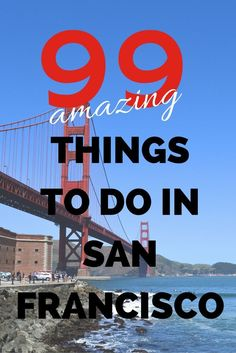 San Francisco Bucket List: Hikes, Sights, Eats, and Treats