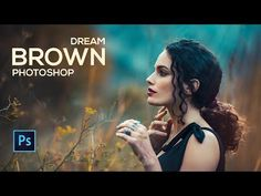 Dream Brown Effects in Photoshop (Free Photoshop Preset) Photoshop Presets Free, Best Photoshop Actions, Cool Photoshop, Photoshop Tutorial, Photoshop Youtube, Advanced Photoshop, Photoshop Filters, Lightroom Presets, Photoshop For Photographers